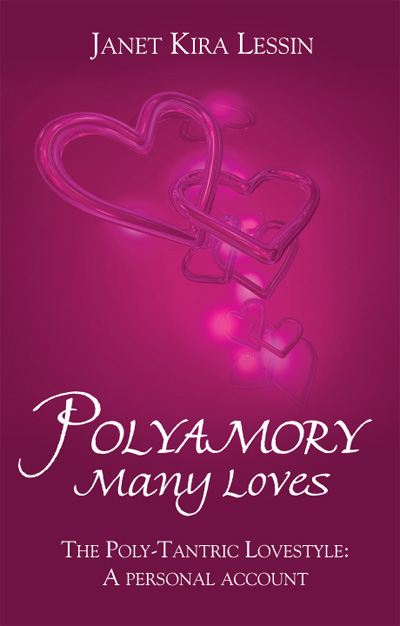 Polyamory Many Loves by Janet Kira Lessin